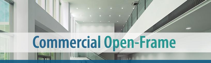 Commercial Open-Frame Retrofit