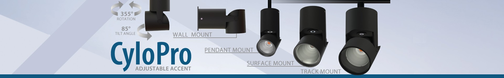 New Cylopro Adjustable Accent Series!