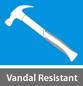 Vandal Resistant
